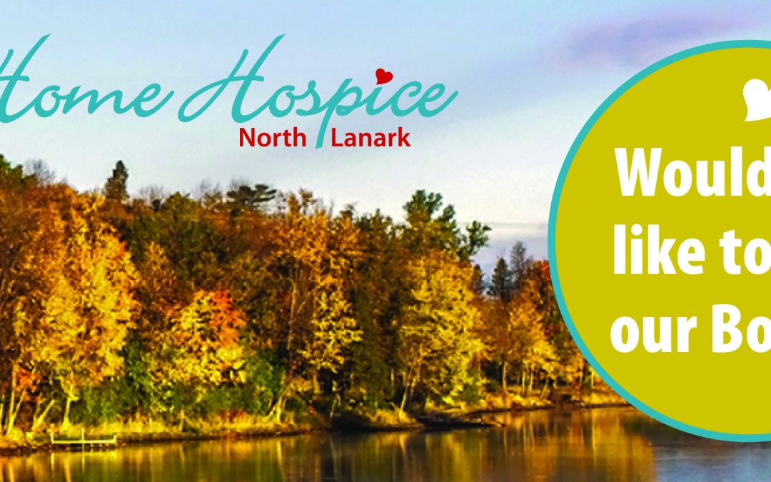 Are You Interested in Joining the Board of Home Hospice North Lanark?