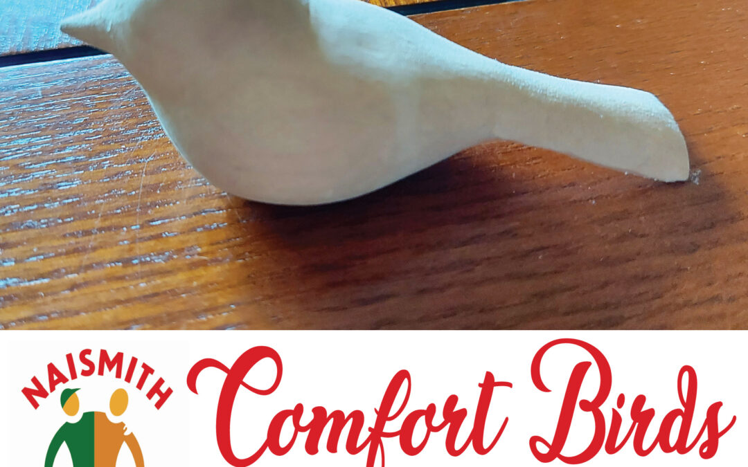 Comfort Birds — a Gift from the Naismith Men's Shed