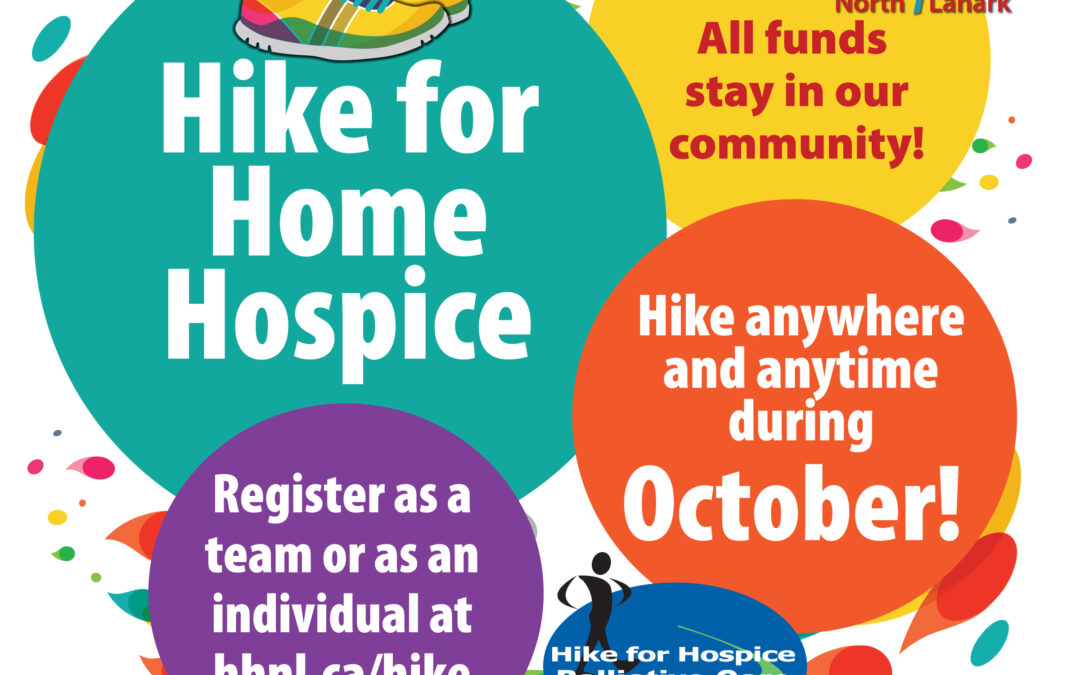 Home Hospice North Lanark Annual Hike for Hospice Coming up in October